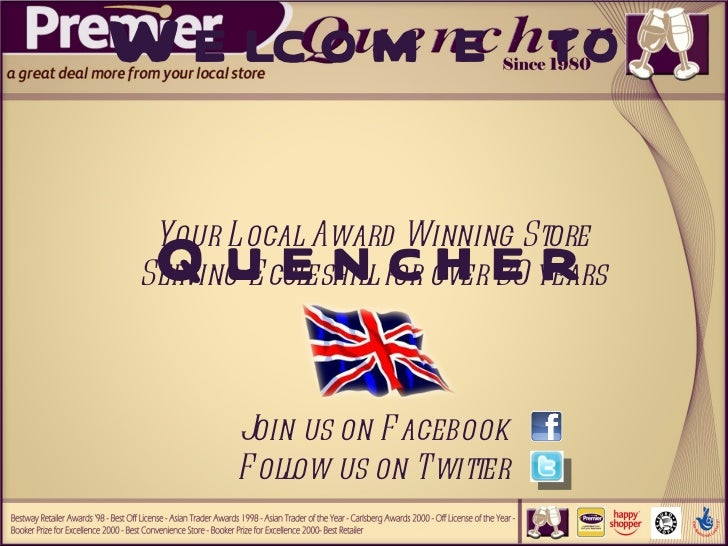 Welcome to Quencher Your Local Award Winning Store Serving Eccleshill for over 30 years Join us on Facebook Follow us on T...