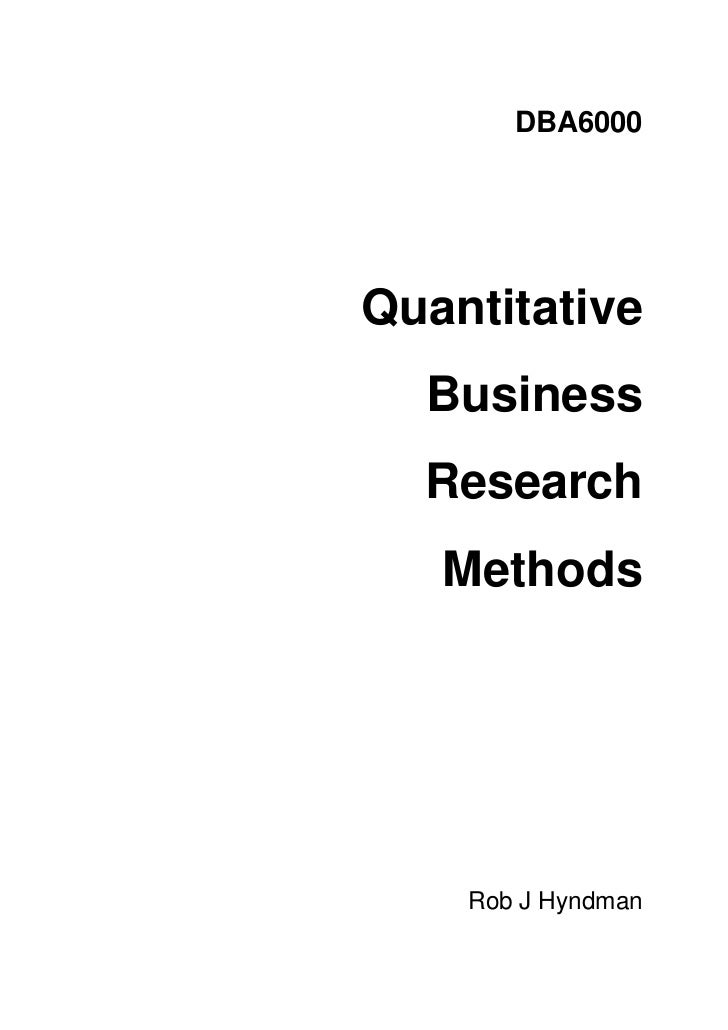 DBA6000Quantitative  Business  Research   Methods    Rob J Hyndman