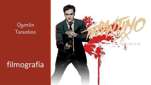 Quentin Tarantino filmografía