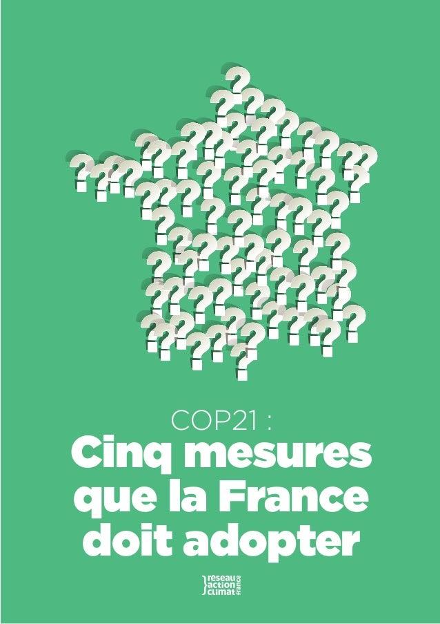 1 COP21 : Cinq mesures que la France doit adopter