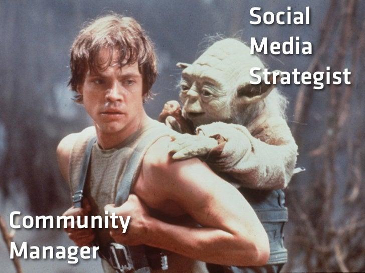SocialMedia        Social Media Planner             Social Media DirectorStrategist