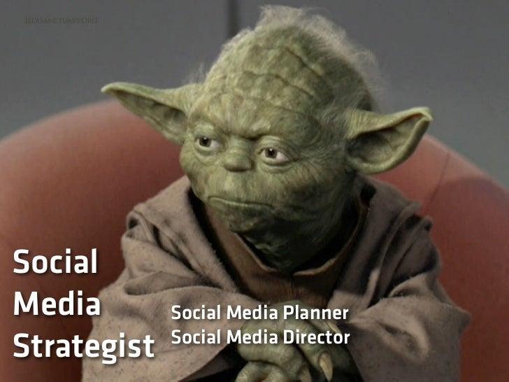 Social Media Strategist¿Quién es?    •   Se encarga de crear y supervisar la estrategia en        redes sociales de una ma...
