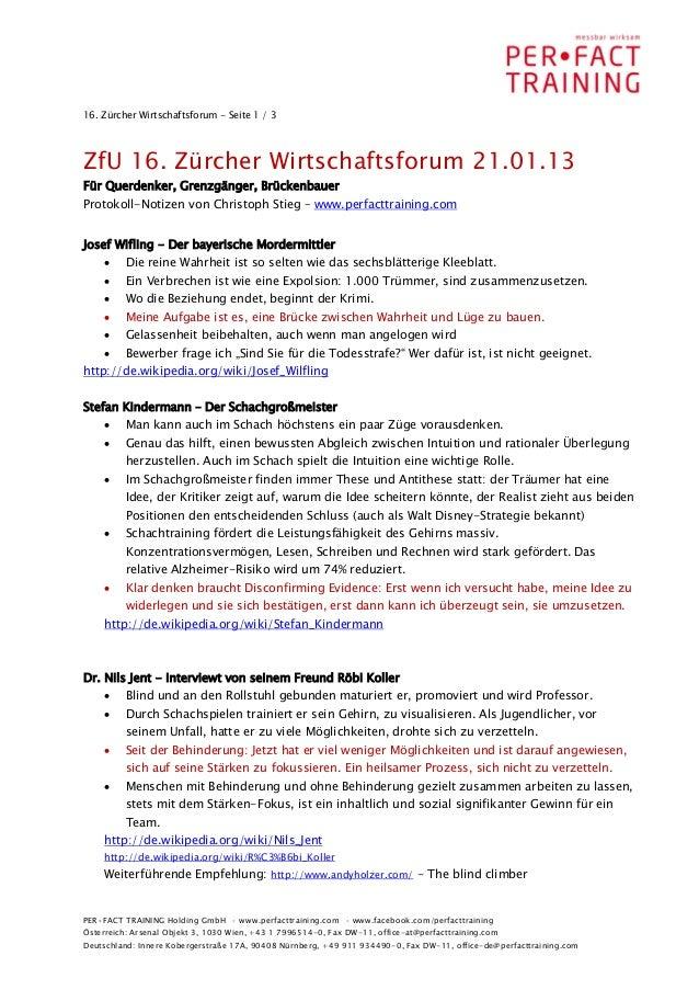 16. Zürcher Wirtschaftsforum - Seite 1 / 3ZfU 16. Zürcher Wirtschaftsforum 21.01.13Für Querdenker, Grenzgänger, Brückenbau...