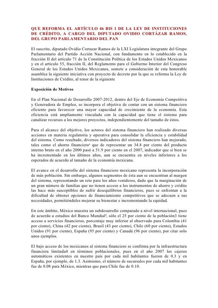 QUE REFORMA EL ARTÍCULO 46 BIS 1 DE LA LEY DE INSTITUCIONES DE CRÉDITO, A CARGO DEL DIPUTADO OVIDIO CORTÁZAR RAMOS, DEL GR...