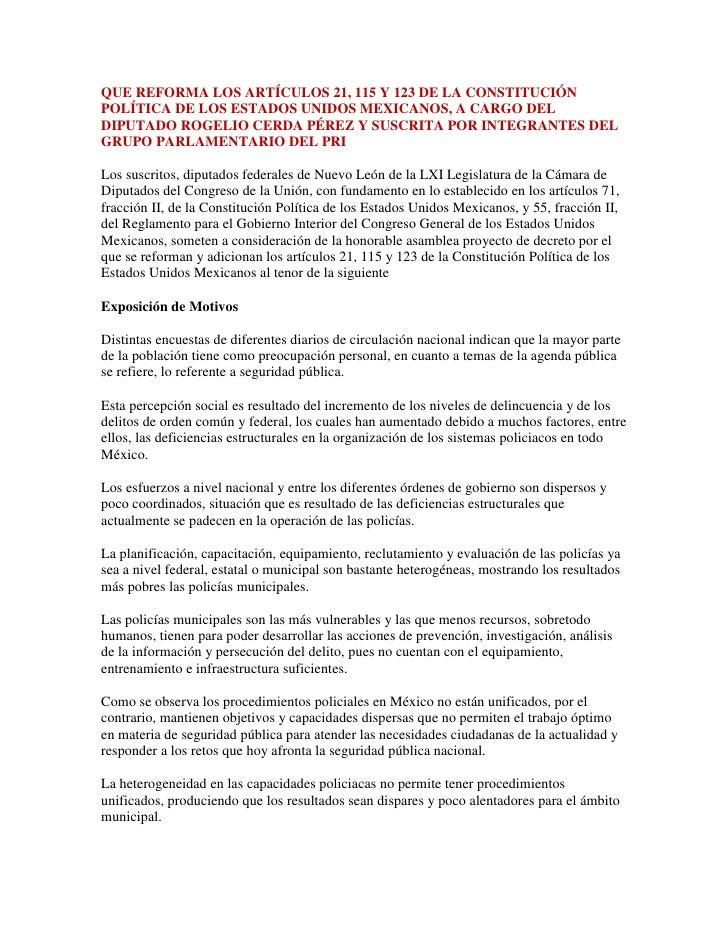 QUE REFORMA LOS ARTÍCULOS 21, 115 Y 123 DE LA CONSTITUCIÓN POLÍTICA DE LOS ESTADOS UNIDOS MEXICANOS, A CARGO DEL DIPUTADO ...