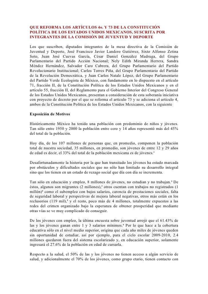 QUE REFORMA LOS ARTÍCULOS 4o. Y 73 DE LA CONSTITUCIÓN POLÍTICA DE LOS ESTADOS UNIDOS MEXICANOS, SUSCRITA POR INTEGRANTES D...