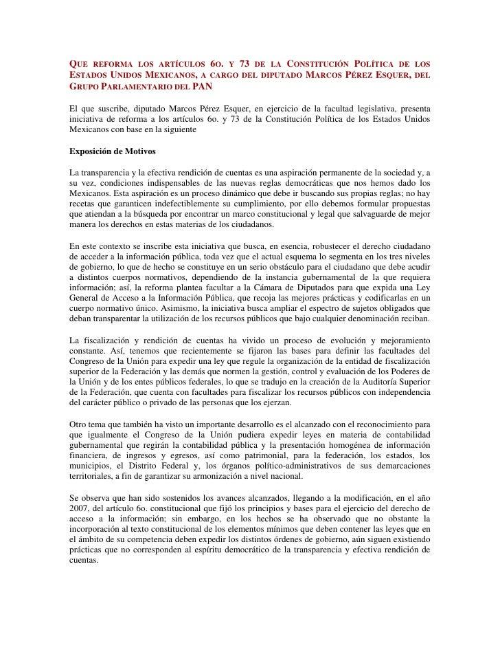 Que reforma los artículos 6o. y 73 de la Constitución Política de los Estados Unidos Mexicanos, a cargo del diputado Marco...