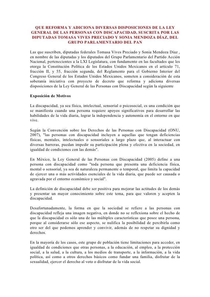 QUE REFORMA Y ADICIONA DIVERSAS DISPOSICIONES DE LA LEY GENERAL DE LAS PERSONAS CON DISCAPACIDAD, SUSCRITA POR LAS DIPUTAD...