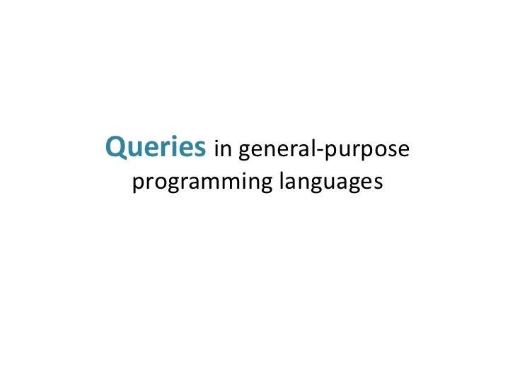 Queries in general-purpose  programming languages