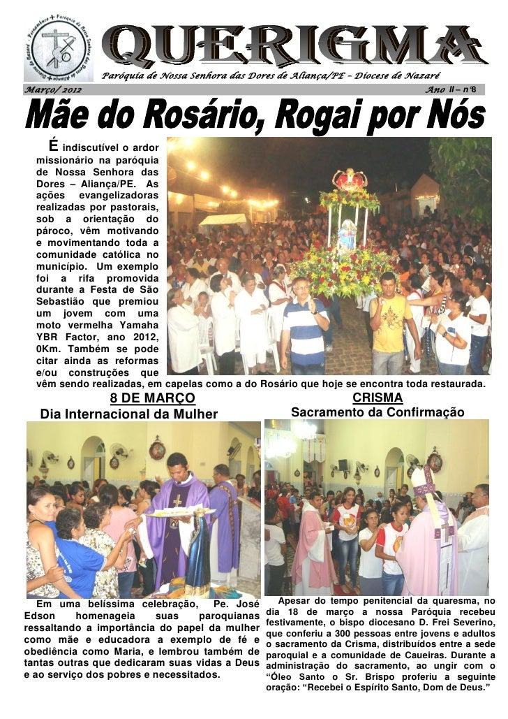 Paróquia de Nossa Senhora das Dores de Aliança/PE – Diocese de NazaréMarço/ 2012                                          ...