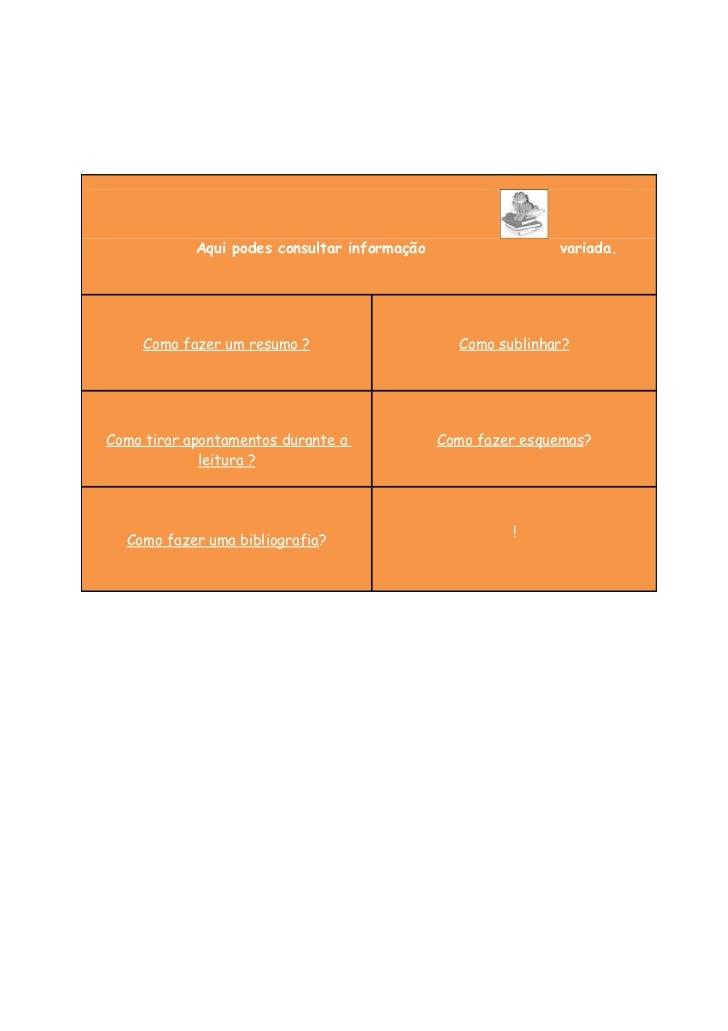Aqui podes consultar informação                  variada.     Como fazer um resumo ?                     Como sublinhar?Co...