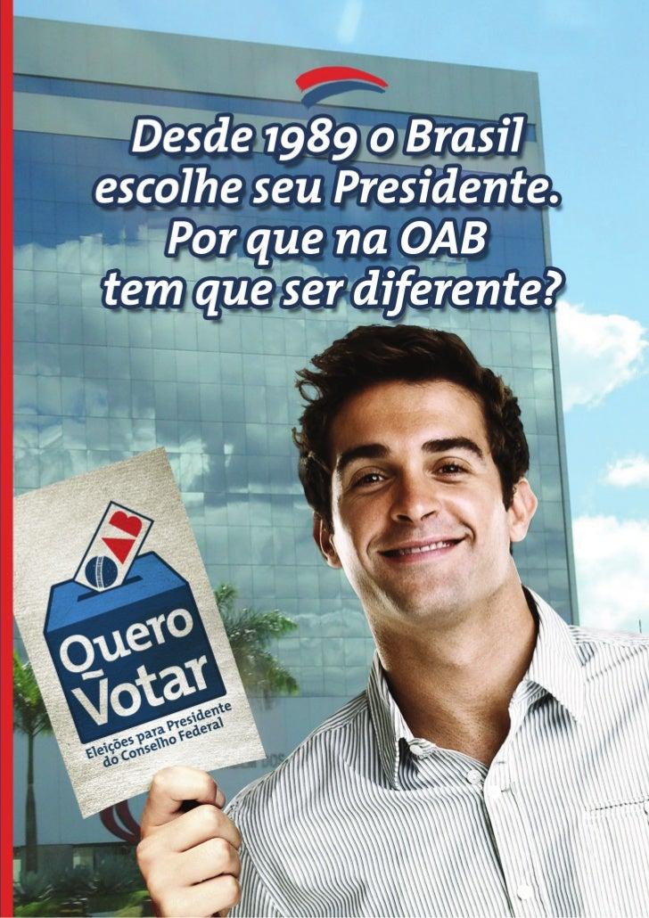 Quero Votar OAB - Diretas Já para presidente nacional da OAB