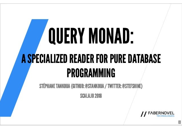 Talk - Query monad
