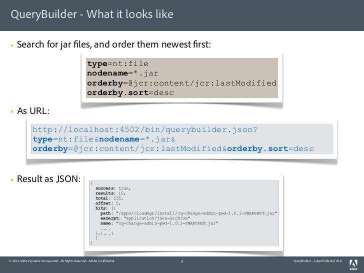 CQ5 QueryBuilder - .adaptTo(Berlin) 2011 Slide 3