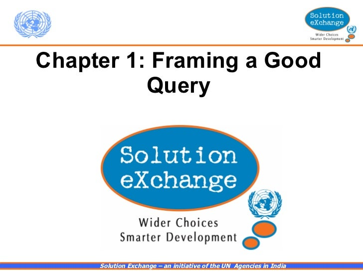 Chapter 1: Framing a Good Query