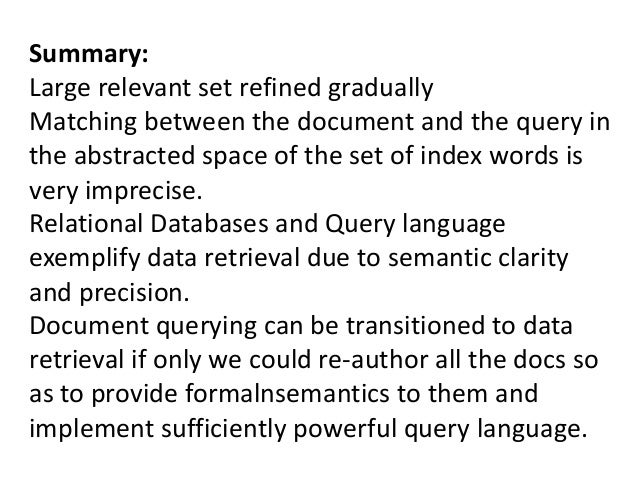 Summary: Large relevant set refined gradually Matching between the document and the query in the abstracted space of the s...
