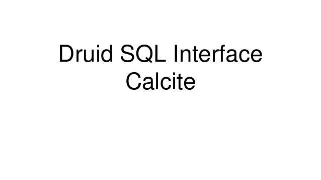 Druid SQL Interface Calcite