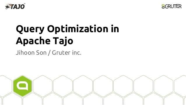 Query optimization in Apache Tajo