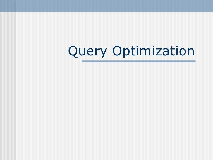 Query Optimization