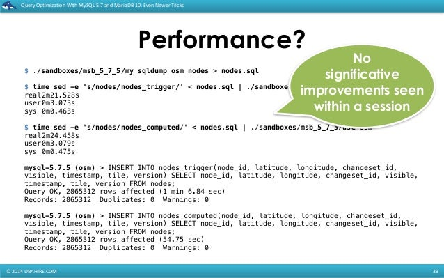 Query Optimization with MySQL 5 7 and MariaDB 10: Even newer