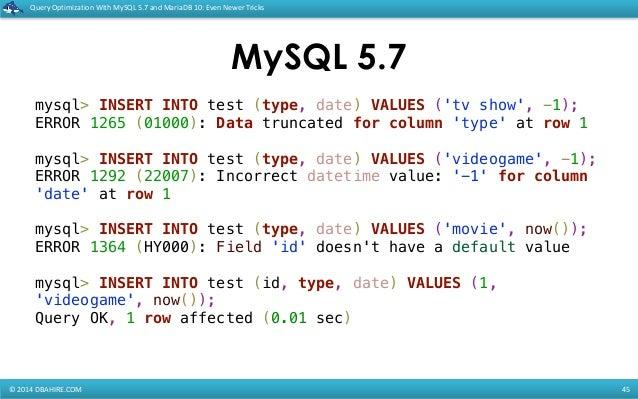Query Optimization with MySQL 5 7 and MariaDB 10: Even newer tricks