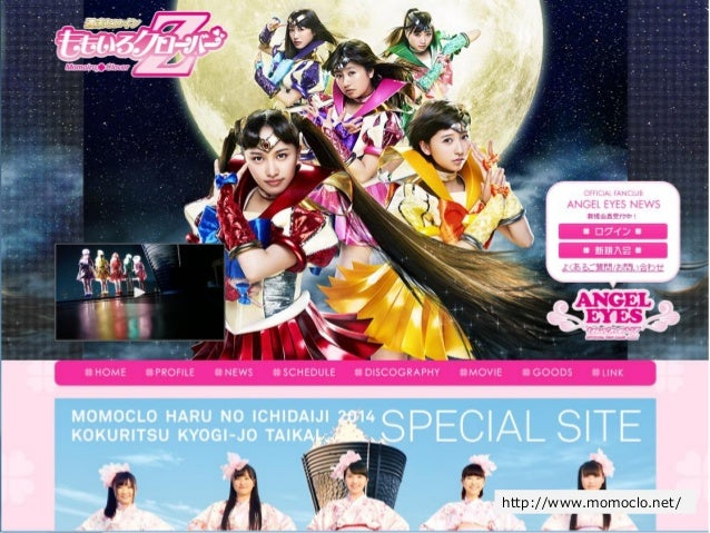 Copyright Since 1999 14 © GaiaX Co. Ltd. All rights reserved.  http://www.momoclo.net/