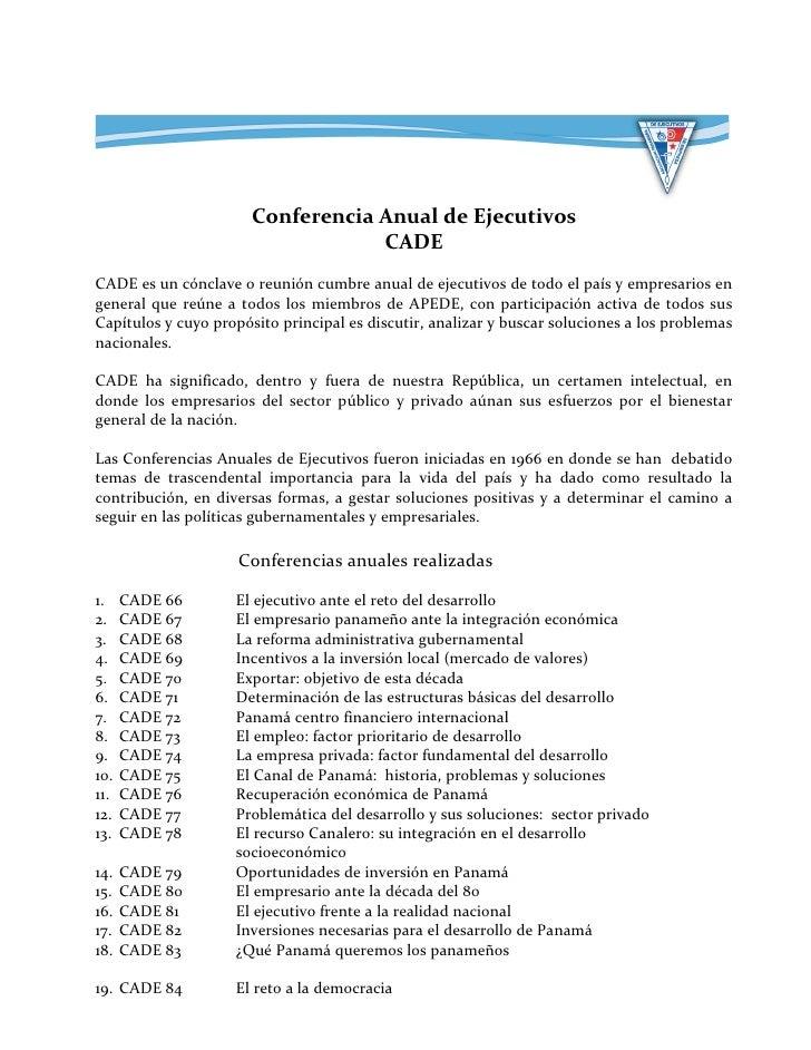 Conferencia Anual de Ejecutivos                                   CADECADE es un cónclave o reunión cumbre anual de ejecut...