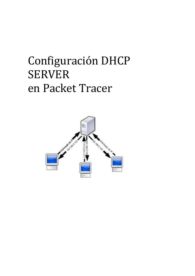 Configuración DHCP SERVER en Packet Tracer