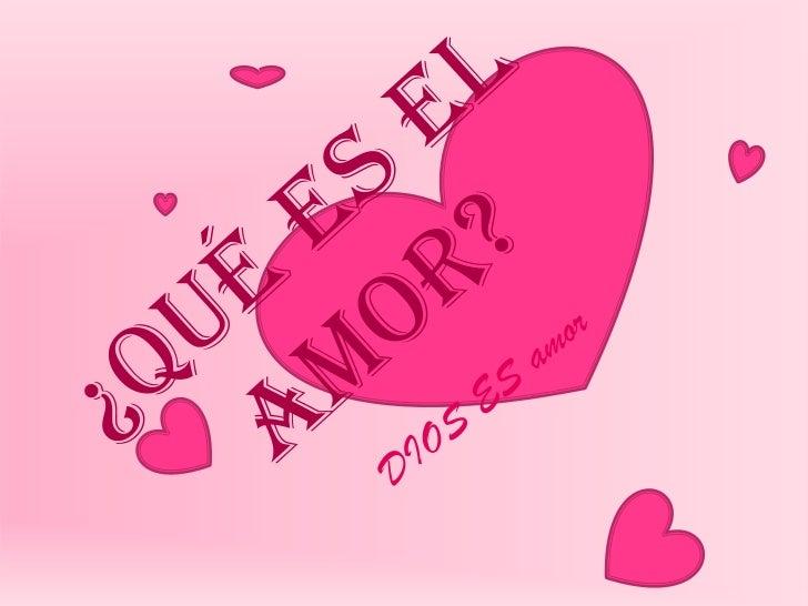 El amor es…• Es paciente y sufrido• Benigno y atento• No es envidioso ni celoso• No es jactancioso ni altivo• No es irrita...