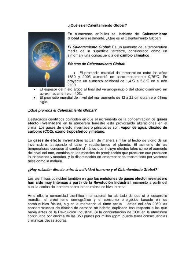 ¿Qué es el Calentamiento Global?En numerosos artículos se hablado del CalentamientoGlobal pero realmente, ¿Qué es el Calen...