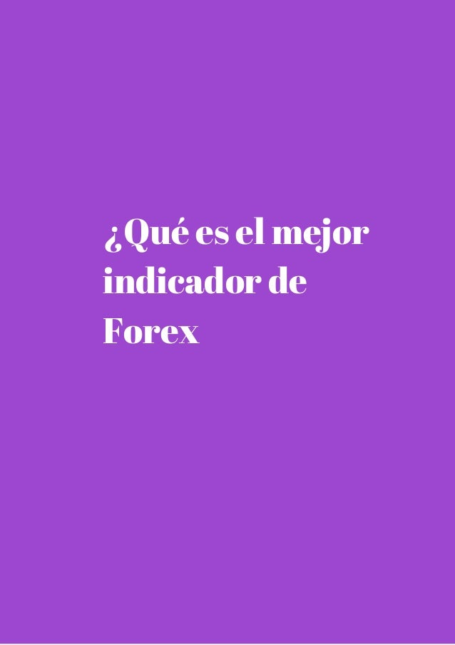 Mejores indicadores para forex