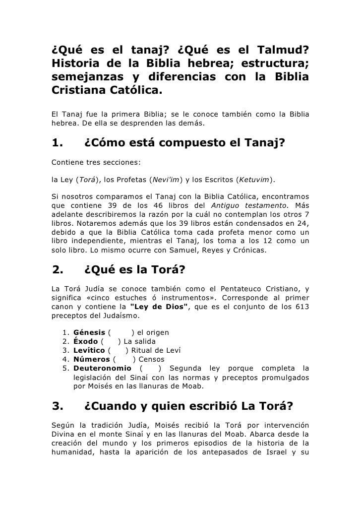 ¿Qué es el tanaj? ¿Qué es el Talmud?Historia de la Biblia hebrea; estructura;semejanzas y diferencias con la BibliaCristia...