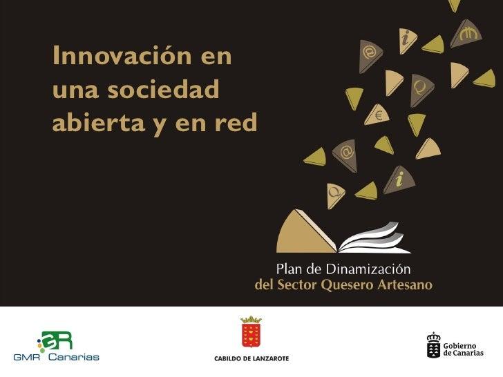 Innovación enuna sociedadabierta y en red