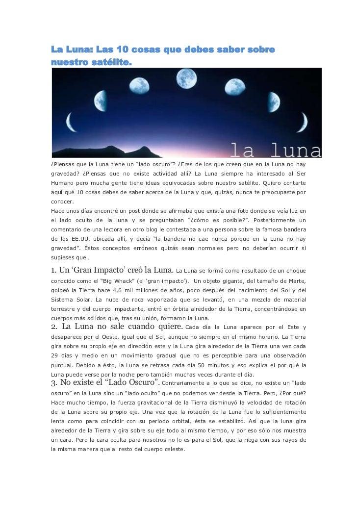 """La Luna: Las 10 cosas que debes saber sobrenuestro satélite.¿Piensas que la Luna tiene un """"lado oscuro""""? ¿Eres de los que ..."""