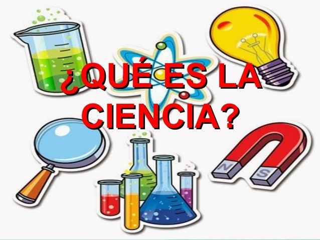Que es ciencia