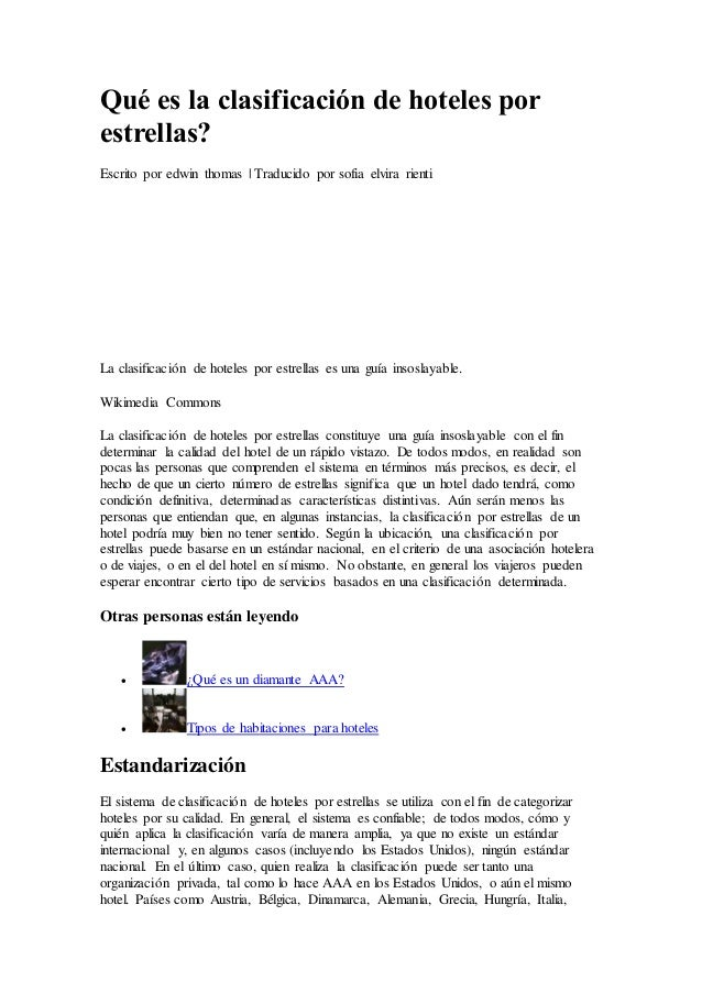 Qué es la clasificación de hoteles por estrellas? Escrito por edwin thomas | Traducido por sofia elvira rienti La clasific...