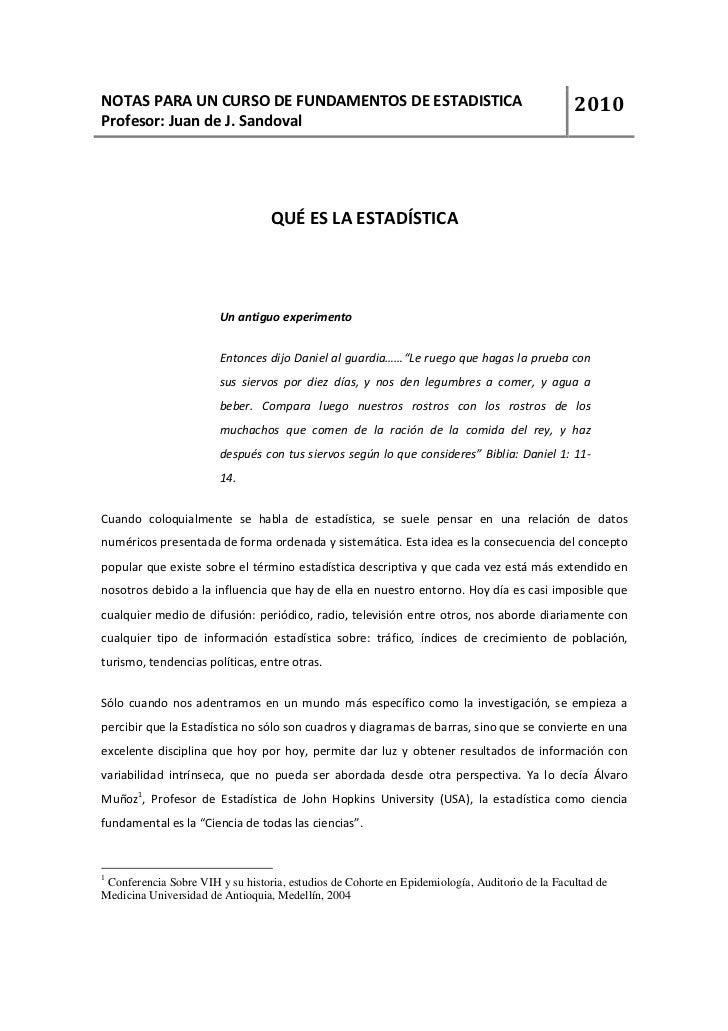 NOTAS PARA UN CURSO DE FUNDAMENTOS DE ESTADISTICA                                               2010 Profesor: Juan de J. ...