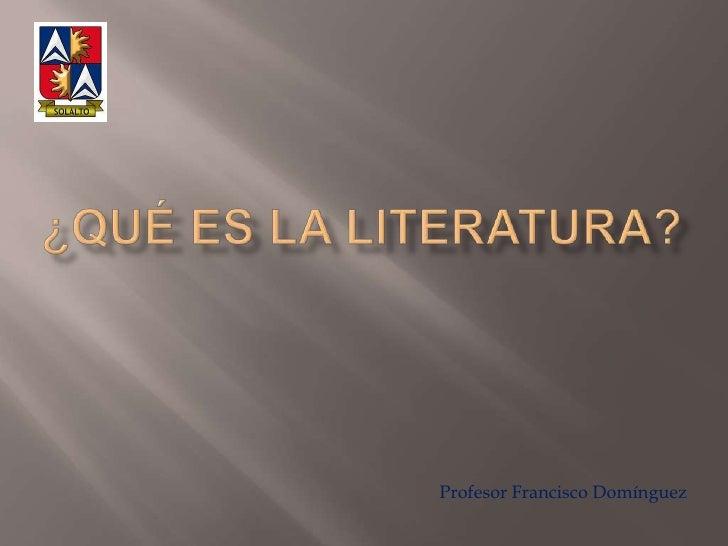 Qué es la literatura 2010