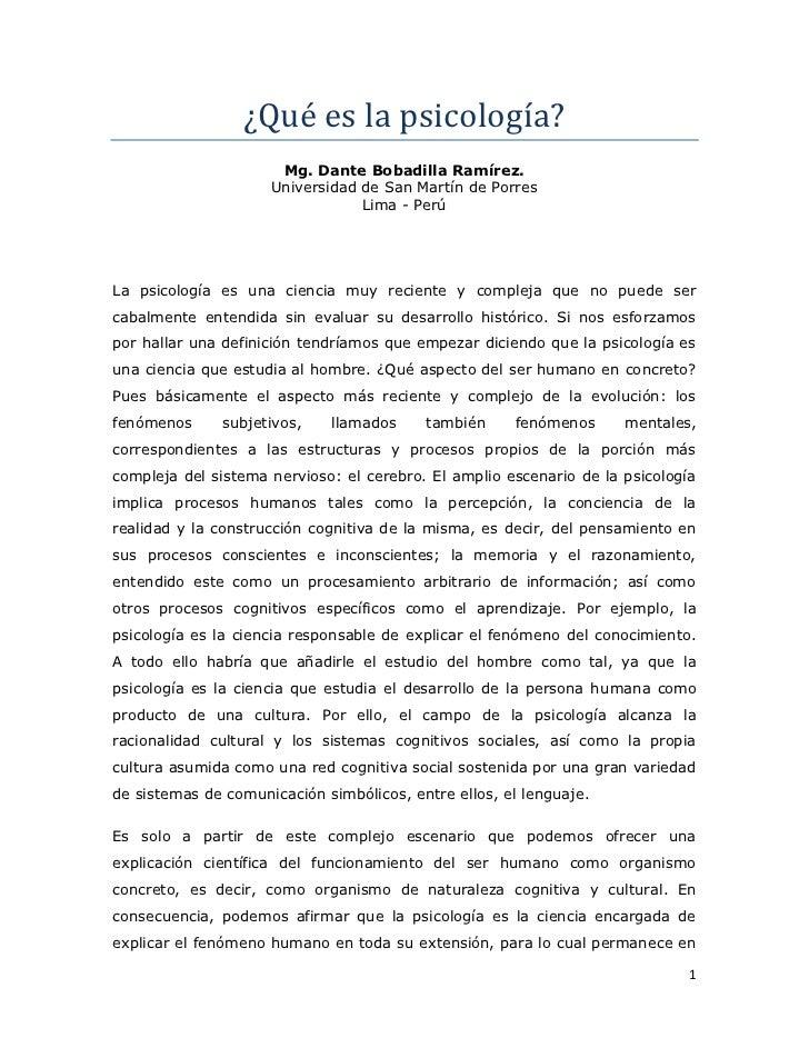 ¿Qué es la psicología?                      Mg. Dante Bobadilla Ramírez.                     Universidad de San Martín de ...