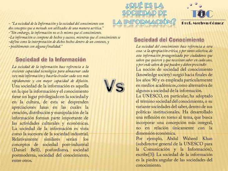 """¿Qué es la sociedad de la información?<br />-  """"La sociedad de la Información y la sociedad del conocimiento son <br />dos..."""