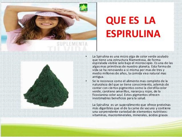 QUÉ ES LA SPIRULINA FUSION • La Spirulina es una micro alga de color verde azulado que tiene una estructura filamentosa, d...