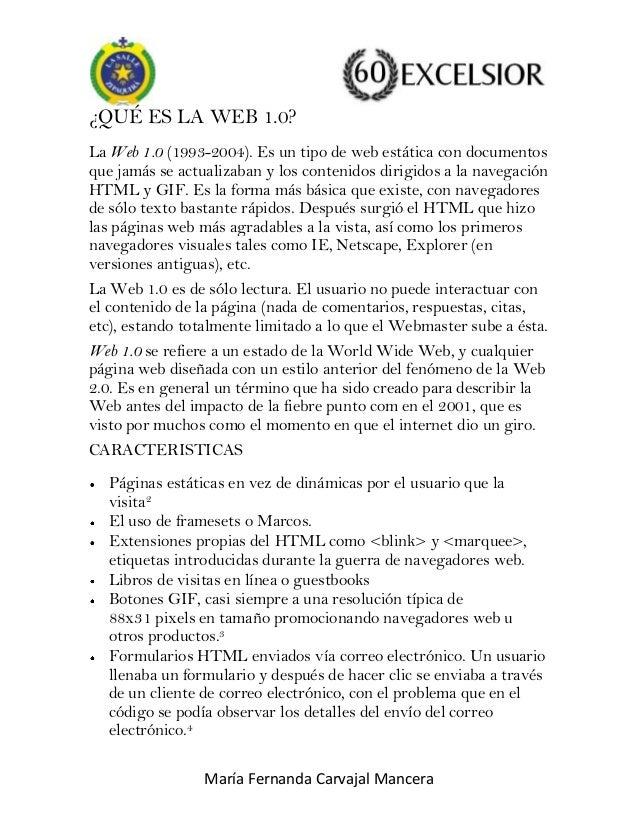 ¿QUÉ ES LA WEB 1.0? La Web 1.0 (1993-2004). Es un tipo de web estática con documentos que jamás se actualizaban y los cont...