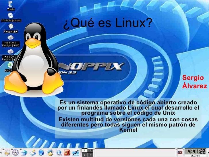 ¿Qué es Linux? Es un sistema operativo de código abierto creado por un finlandés llamado Linux el cual desarrollo el progr...