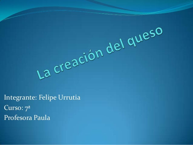 Integrante: Felipe Urrutia Curso: 7ª Profesora Paula