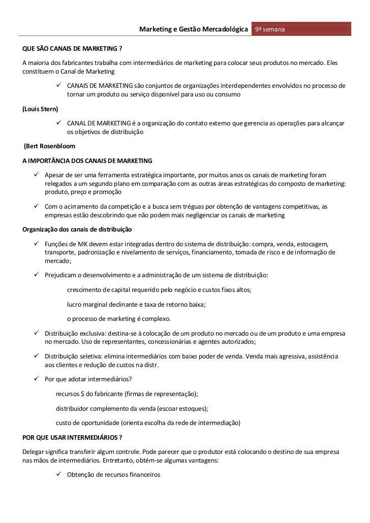 Marketing e Gestão Mercadológica 9ª semanaQUE SÃO CANAIS DE MARKETING ?A maioria dos fabricantes trabalha com intermediári...