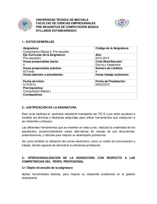 UNIVERSIDAD TÉCNICA DE MACHALA           FACULTAD DE CIENCIAS EMPRESARIALES           PRE-REQUISITOS DE COMPUTACIÓN BÁSICA...
