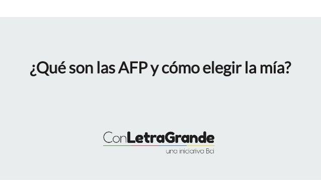 �Qu� son las AFP y c�mo elegir la m�a?
