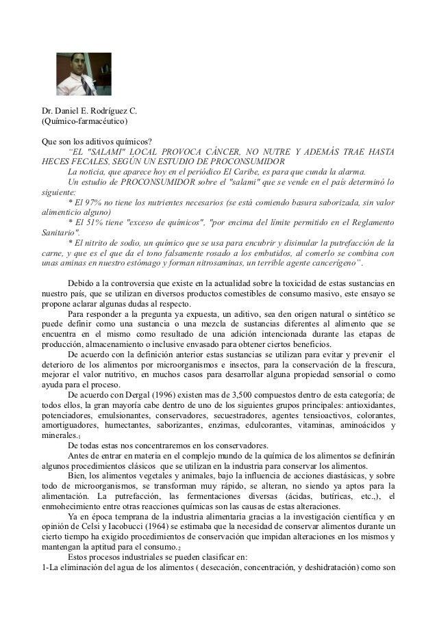 """Dr. Daniel E. Rodríguez C.(Químico-farmacéutico)Que son los aditivos químicos?       """"EL """"SALAMI"""" LOCAL PROVOCA CÁNCER, NO..."""