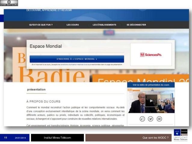 11  24/01/2014  Institut Mines-Télécom  Que sont les MOOC ?
