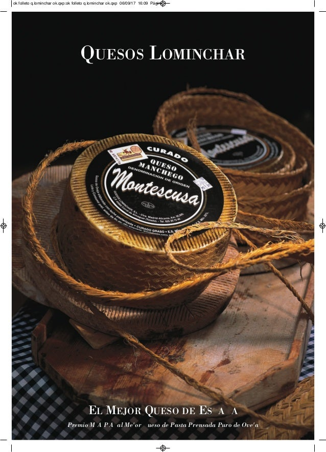 QUESOS LOMINCHAR EL MEJOR QUESO DE ES A A Premio M5A5P5A5 al Me'or ueso de Pasta Prensada Puro de Ove'a ok folleto q.lomin...